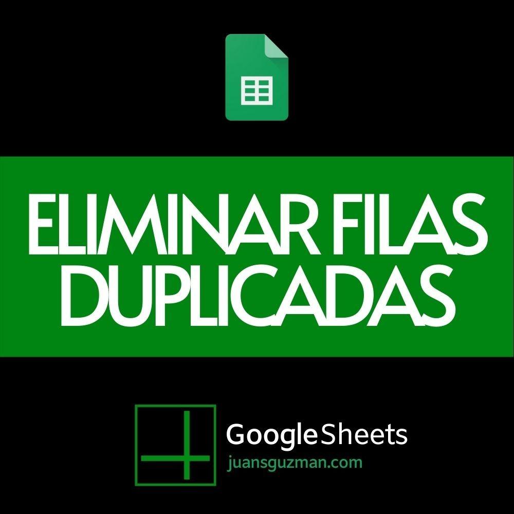 Eliminar filas duplicadas en Google Sheets (1)