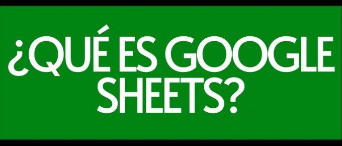 Que es Google Sheets