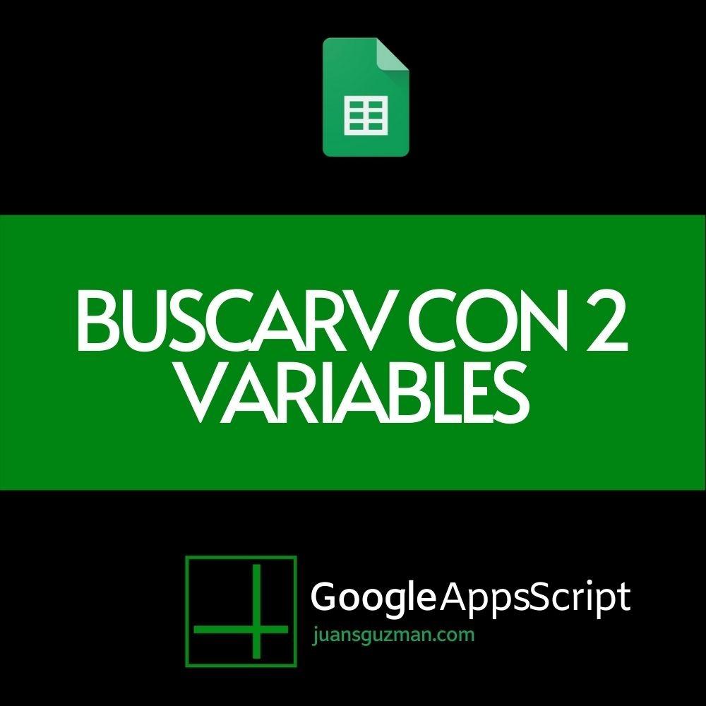 BUSCARV con dos criterios en Google Sheets