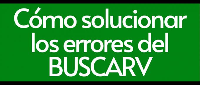 Como solucionar los errores del BUSCARV en Google Sheets