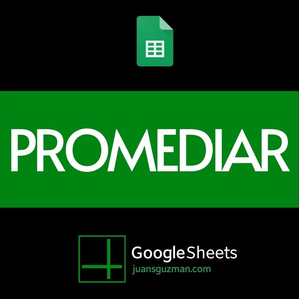 Promediar en Google Sheets