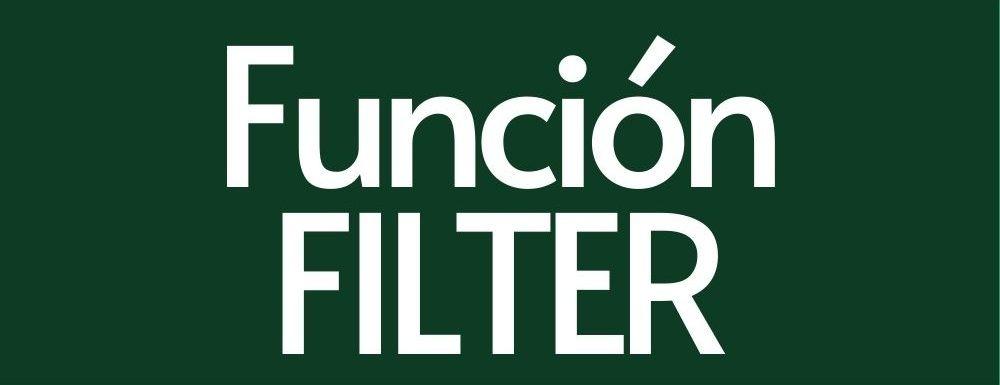 Funcion FILTER en Google Sheets