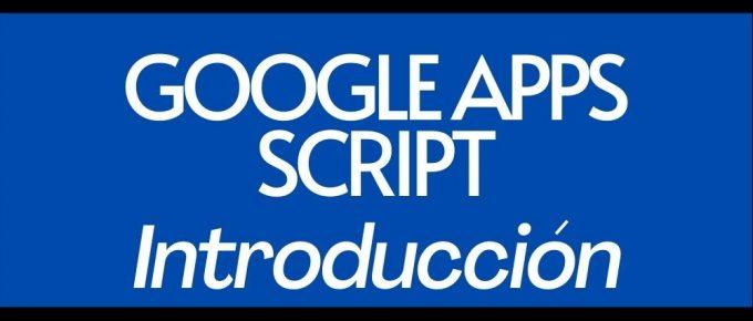 Introduccion a Google Apps Script