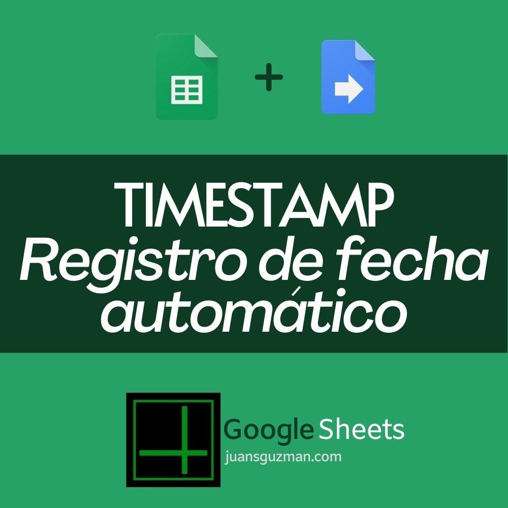 Timestamp en Google Sheets
