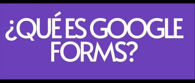 Que es Google Forms