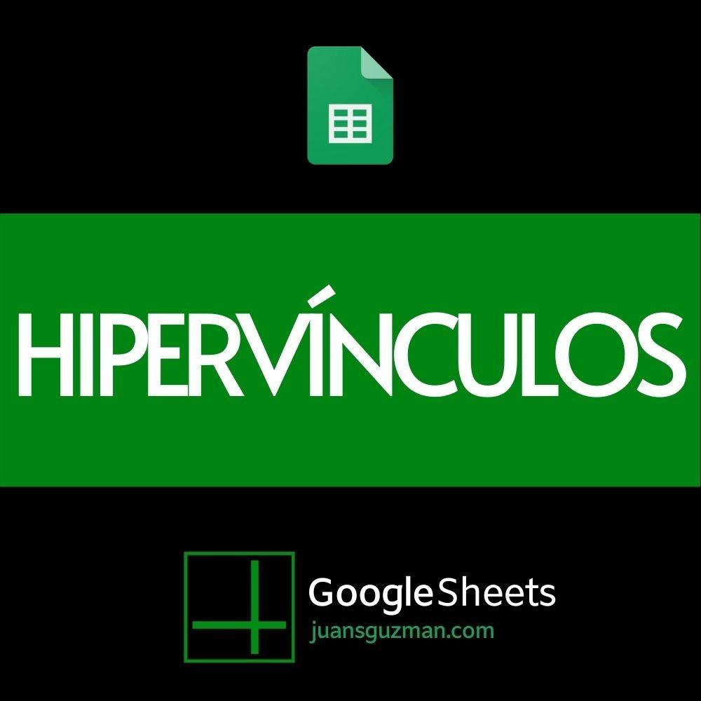 Hipervinculos en Google Sheets