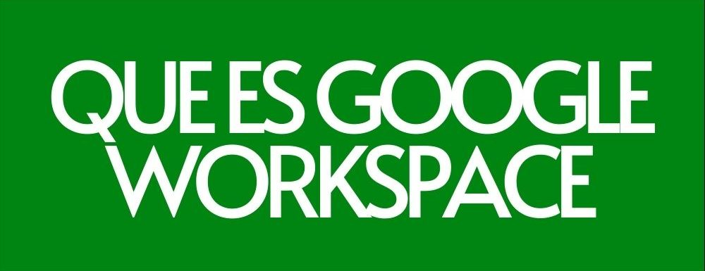Que es google workspace