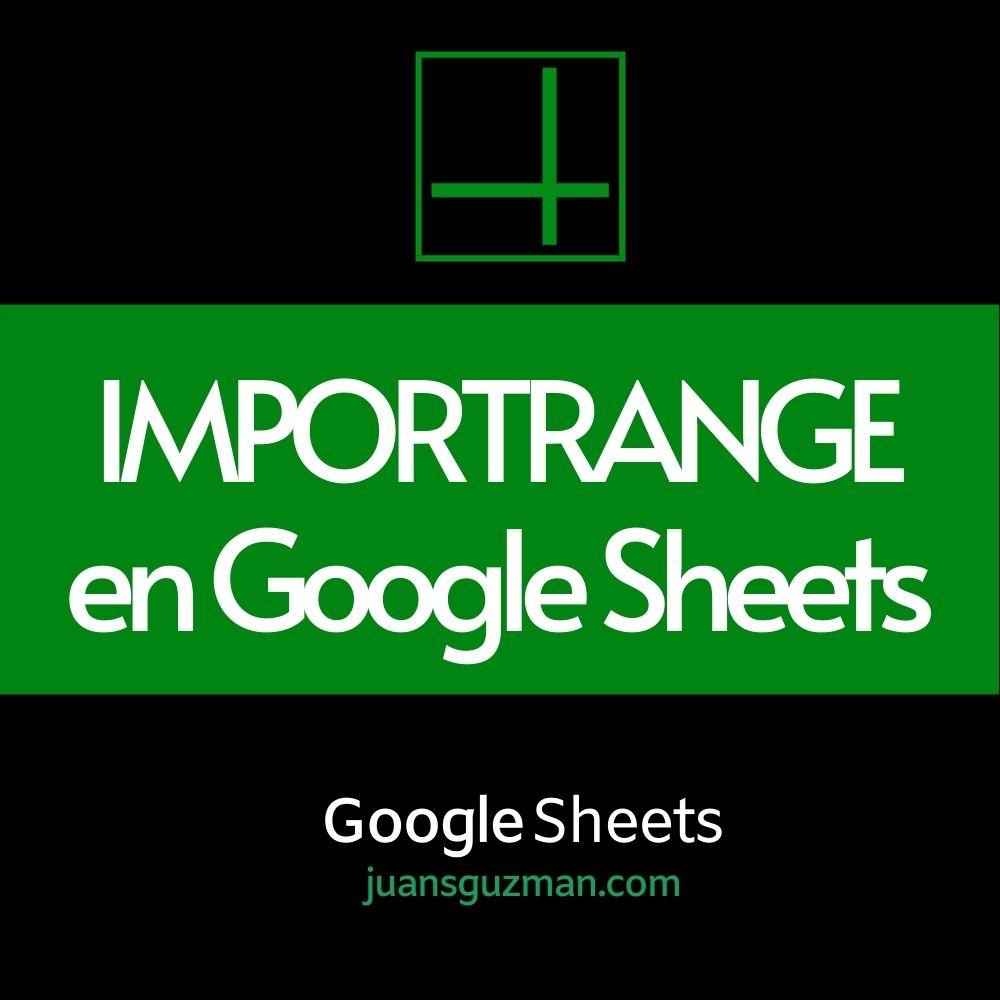 IMPORTRANGE en Google Sheets
