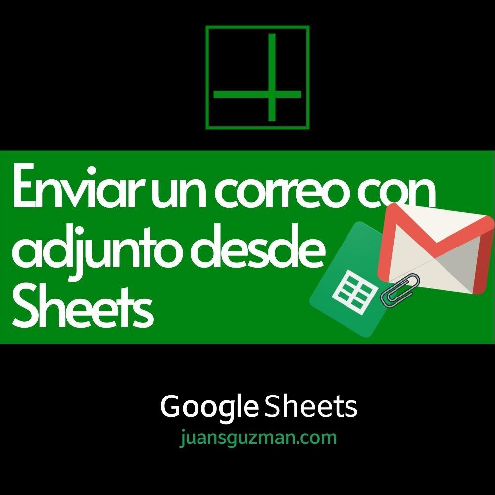 Enviar un correo con adjunto en Google Sheets