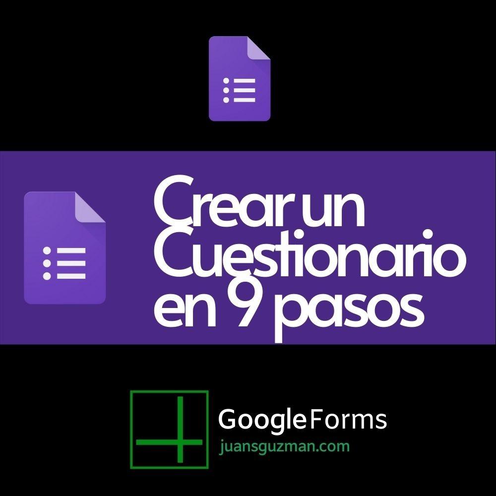 Crear un cuesttionario de Google Forms en 9 pasos