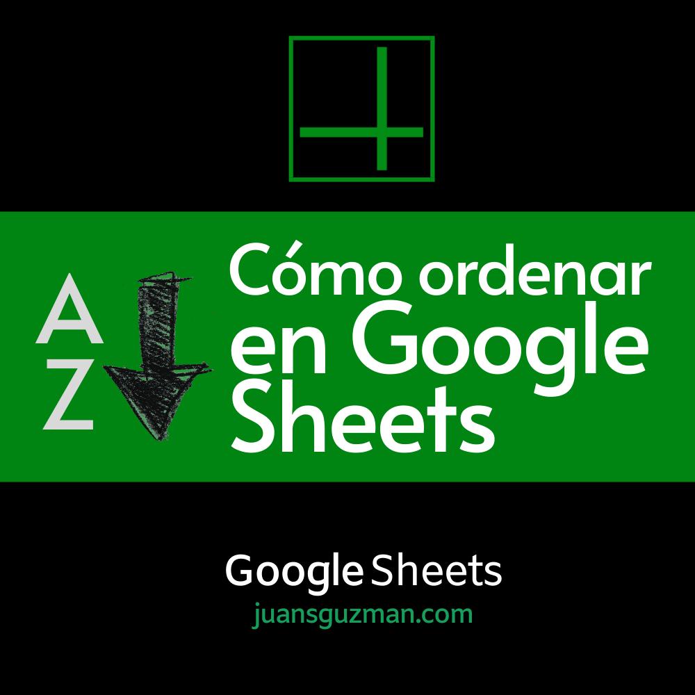 Como Ordenar en Google Sheets