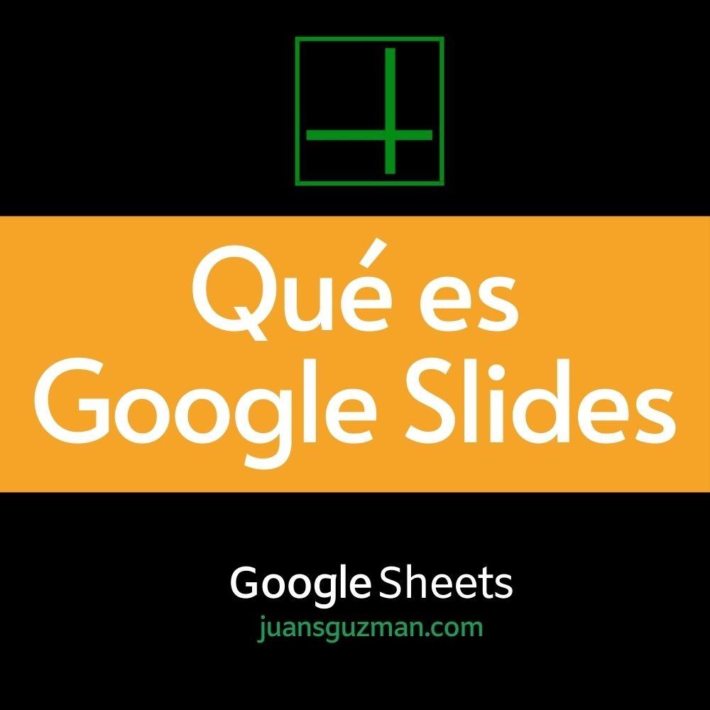 Que es Google Slides